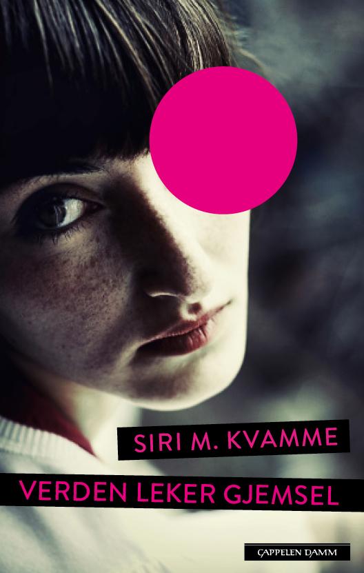 Siri Kvamme - verden leker gjemsel